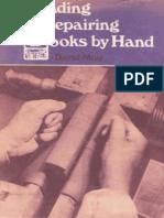 Binding and Repairing Books by Hand by David Muir