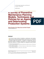 A Survey of Preventive Maintenance Planning Models, Techniques and Policies for an Ageing and Deteriorating Production Systems.