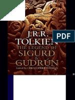 Tolkien - Legend of Sigurd and Gudrun 2009