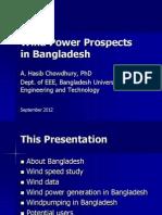 Prospects of Wind Energy in Bangladesh Dr. Abdul Hasib Chowdhury Bangladesh University of Engineering and Technology