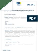 Scheda Presentazione Idea Progettuale