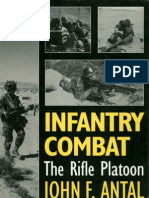 Infantry Combat, The Rifle Platoon - By John F Antal
