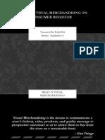 Impact of Visual Merchandising on Consumer Behavior