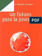 Aivanhov - Futuro Para La Juventud