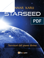 Starseed. Servitori del piano divino