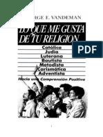 Vandeman George - Lo Que Me Gusta de Tu Religion