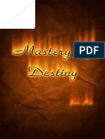 The Mastery of Destiny - James Allen
