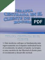 MONOGRAFÍA DE TEORIAS Y SISTEMAS DE LA PSICOLOGÍA (TERAPIA CENTRADA EN EL CLIENTE DE ROGERS) DIAPOS