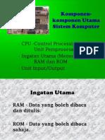Komponen-Komponen Utama Sistem Komputer