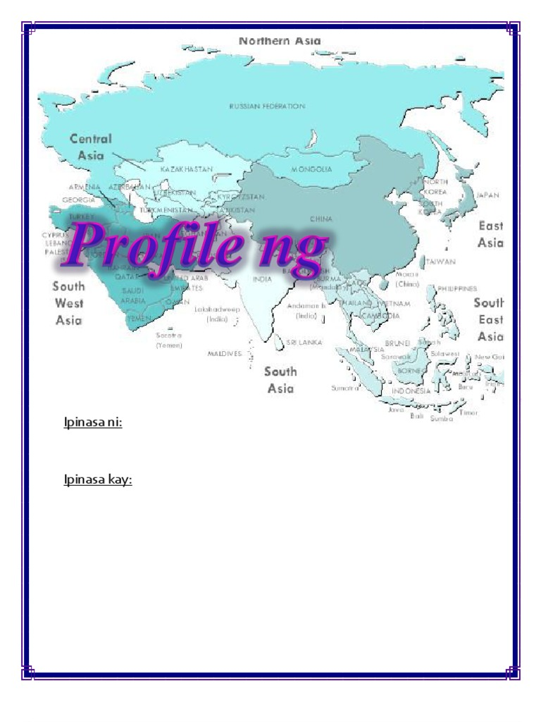 PROFILE OF ASIA