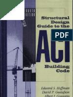 Structural Design Guide to the Aci Building Code Escrito Por Edward s. Hoffman-david p. Gustafson-Albert j. Gouwens (1)