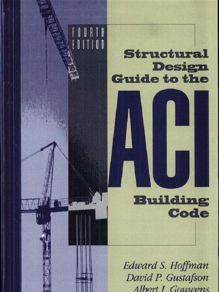 Structural Design Guide To The Aci Building Code Escrito