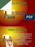 Projetoserhumano.prece Como Processo