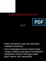 Triple Response of Lewis