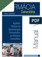 Farmácia Comunitária - Aspectos práticos da administração farmacêutica na farmácia