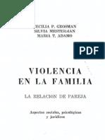 Grosman, C. Violencia en La Familia