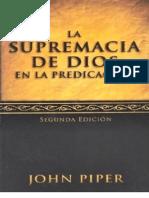 DIOS en la predicacion SUPREMACÍAde - john Piper