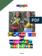 Joãozinho e seu pai missionário