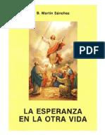 La Esperanza en La Otra Vida - P Benjamin M Sanchez