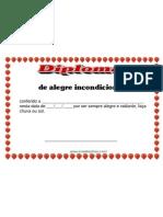 Diploma de Alegre Incondicional (contagia os amigos e colegas com sua alegria, nos motivando com seu exemplo)