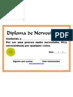 Diploma de Nervosinho (bravo, enfurecida, com raiva, furia, briguenta, gosta de pirraça, mimada, etc)