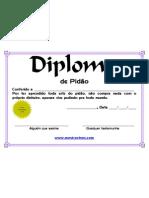 Diploma de Pidao (A que vive pedindo as coisas, me da isso, paga pra mim, me empresta mas nunca vou devolver, etc)