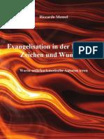 Evangelisation in Der Kraft Von Zeichen Und Wundern - Worin Anticharismatische Autoren Irren