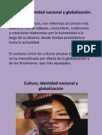 Cultura, identidad nacional y globalización (1)
