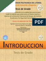 Tesis Satisfacción del Cliente Interno y Externo en el IESS-Presentación
