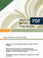 Troy (the Movie) & Iliad1 (