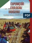 La Recuperacion de Tecnologias Indígenas Arqueología tecnología y desarrollo en Los Andes