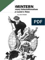 Riddlell, John 2008 Comintern-- Revolutionary Internationallsm in Lenin's Time (Socialist Voice, 31 Pp.)