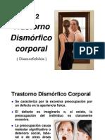 14) Dismórfico corporal