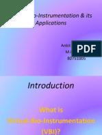 Virtual Bio Instrumentation