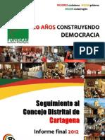 Resultados Seguimiento 2012 Concejo de Cartagena Funcicar