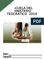 Escuela Teocrática 2014