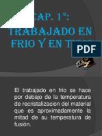TRABAJO EN FRIO, TIBIO, CALIENTE, RECOCIDO.._power point.pptx