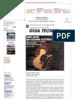 Hágalo Usted Mismo Cómo hacer una guitarra eléctrica - Mi Mecánica Popular