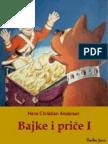 Hans Christian Andersen - Bajke i priče I