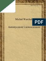 Autentycznosc i Nowoczesnosc Warchala