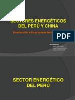 SECTORES ENERGÉTICOS DEL PERÚ Y DE CHINA