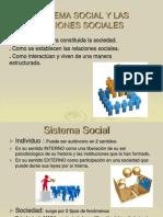 El Sistema Social y Las Relaciones Sociales