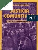 Justicia Comunitaria. La Alternativa de Los Pueblos