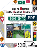 Manual on Uniform Traffic Control Devices (MUTCD) for Streets and Highways – 2003 Edition