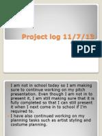Project Log 11/7/13