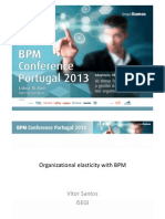 "BPM Conference Portugal 2013 - Vítor Santos ​""Organizational elasticity with BPM"""