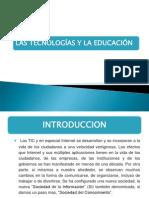 LA TECNOLOGIA Y LA EDUCACION.pptx