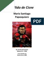 Mario Santiago Aullido de Cisne