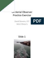 Test Oil Aerial Observer
