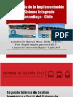 Experiencia de la Implementación del Sistema Integrado Transantiago - Chile